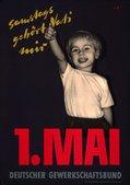 Motiv: Ein kleiner fröhlicher Junge zeigt mit dem Finger nach oben. Text oben in gelber Schreibschrift: Samstag gehört Vati mir. Text unten:1. Mai Deutscher Gewerkschaftsbund