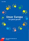 Plakat 1. Mai 2004: Unser Euroba frei, gleich, gerecht Motiv: In einem Kreis umd das Motto als Text sind bunte Handabdrücke auf blauem Hintergrund abgebildet.