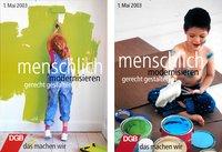 Plakat 1. Mai 2003: Text: Menschlich modernisieren, gerecht gestalten, das machen wir. Motiv: Ein Kind streicht mit grüner Farbe eine Wand.